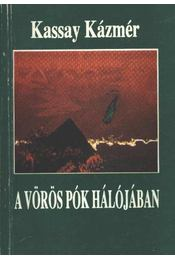 A vörös pók hálójában az arany Kolimán (dedikált) - Régikönyvek