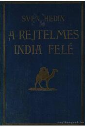 A rejtelmes India felé - Régikönyvek