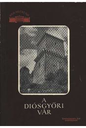 A diósgyőri vár - Régikönyvek
