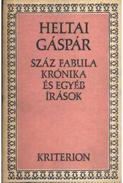 Száz fabula krónika és egyéb írások - Régikönyvek