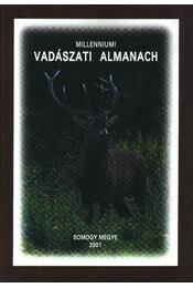 Millenniumi Vadászati Almanach 2001. - Somogy Megye - Régikönyvek