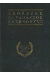 Erdészek és vadászok zsebkönyve 1960-1961 - Régikönyvek