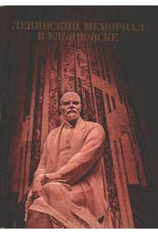 Lenin emlékműve Uljanovszkban (orosz nyelvű) - Régikönyvek