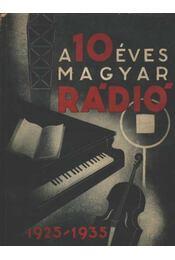 A 10 éves magyar rádió - Régikönyvek