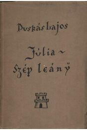 Júlia szép leány (dedikált) - Régikönyvek