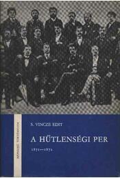 A hűtlenségi per (1871-1872) - Régikönyvek