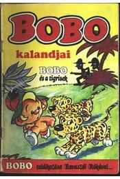 Bobo kalandjai - Bobo és a tigrisek, Bobo találkozása a Ravasz Rókával - Régikönyvek