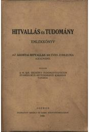 Hitvallás és tudomány - emlékkönyv - Régikönyvek
