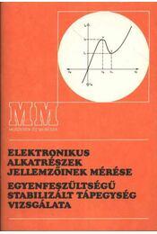 Elektronikus alkatrészek jellemzőinek mérése - Régikönyvek