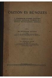 Ösztön és bűnözés - Régikönyvek