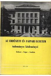 Az Erdészeti és Faipari Egyetem tudományos közleményei - Régikönyvek
