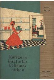 Korszerű háztartás - kellemes otthon - Régikönyvek