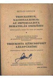 Trockizmus, nacionalizmus: Az imperialista behatolás eszközei - Régikönyvek