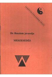 Meszesedés - Régikönyvek