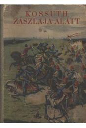 Kossuth zászlaja alatt - Régikönyvek