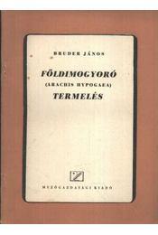 Földimogyoró termelés - Régikönyvek