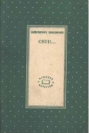Csui! I-II. kötet - Régikönyvek