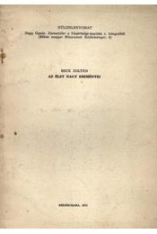 Az élet nagy eseményei (dedikált) - Régikönyvek