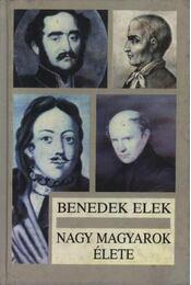 Nagy magyarok élete - Régikönyvek