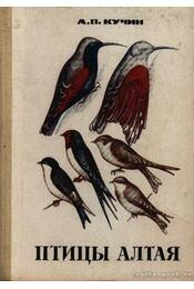 Altáj madarai (Птицы Алтая) (dedikált) - Régikönyvek