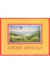 Gross Arnold - Gross Arnold, Dr. Sinóros Szabó Katalin - Régikönyvek