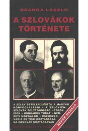 A szlovákok története (aláírt) - Régikönyvek