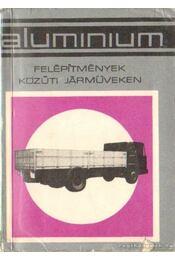 Alumínium felépítmények közúti járműveken - Régikönyvek