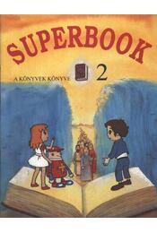 Superbook 2 - Régikönyvek