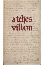 A teljes Villon - Régikönyvek