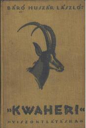 ''Kwaheri'' - Viszontlátásra - Régikönyvek