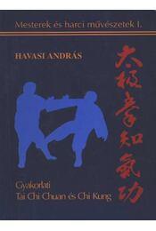 Tai Chi Chuan és Chi Kung - Régikönyvek