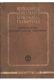 Mezőgazdasági vontatóvezetők tankönyve 2 - Régikönyvek