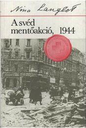 A svéd mentőakció 1944 - Régikönyvek