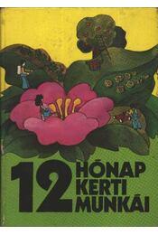 12 hónap kerti munkái - Régikönyvek