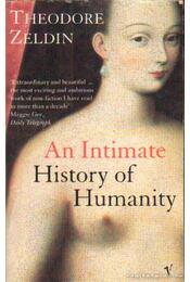An Intimate History of Humanity (angol-nyelvű) - Régikönyvek