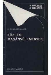 Köz- és magánvélemények - Régikönyvek