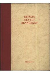 Sztálin nevelt bennünket - Régikönyvek