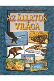 Az állatok világa - Sipos Norbert, Géczi Zoltán - Régikönyvek