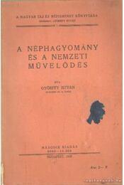 A néphagyomány és a nemzeti művelődés - Régikönyvek