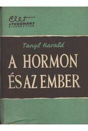 A hormon és az ember - Régikönyvek