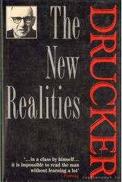 The New Realities - Drucker, Peter F. - Régikönyvek