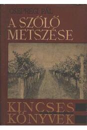 A szőlő metszése - Régikönyvek