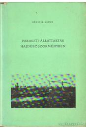 Paraszti állattartás Hajdúböszörményben - Bencsik János - Régikönyvek