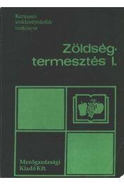 Zöldségtermesztés I. - Régikönyvek