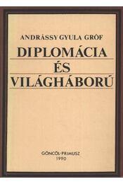 Diplomáciéa és világháború - Régikönyvek