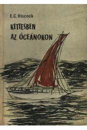 Kettesben Az óceánokon - Régikönyvek