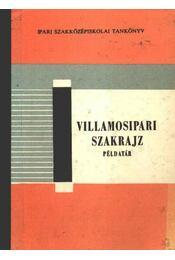 Villamosipari szakrajz példatár - Régikönyvek