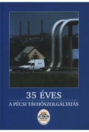 35 éves a Pécsi Távhőszolgáltatás - Régikönyvek