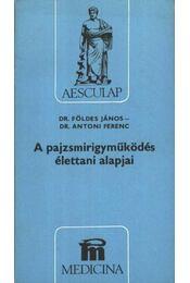 A pajzsmirigyműködés élettani alapjai - Régikönyvek