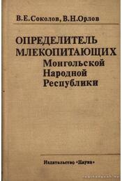 A Mongol Népköztársaság emlőseinek határozója (Определитель млекопитающих Монk - Régikönyvek